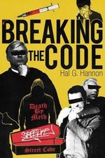 Breaking the Code - Hal G Hannon
