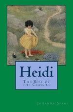 Heidi : The Best of the Classics - Johanna Spyri