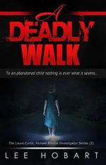 A Deadly Walk - Lee Hobart