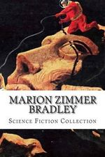 Marion Zimmer Bradley, Science Fiction Collection - Marion Zimmer Bradley