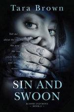 Sin and Swoon : Blood and Bone - Tara Brown