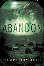 Abandon - Blake Crouch, Jack