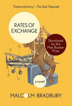 Rates of Exchange - Emeritus Professor Malcolm Bradbury