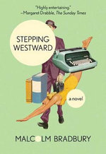 Stepping Westward - Emeritus Professor Malcolm Bradbury
