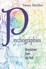 Psychographies : Revelations from the Web - Isaura Sánchez