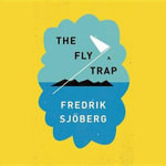 The Fly Trap - Fredrik Sjoberg