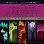 Darkness on the Edge of Town : Stories of Pine Deep - Jonathan Maberry
