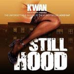 Still Hood - K Wan