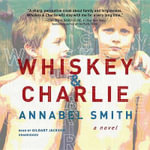 Whiskey and Charlie - Annabel Smith
