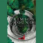 Crimson Bound - Rosamund Hodge
