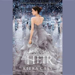The Heir : Selection - Kiera Cass