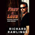Fast N Loud : Blood, Sweat, and Beers - Professor of Law Richard Rawlings