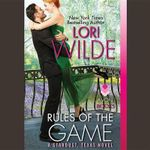 Rules of the Game : A Stardust, Texas Novel - Lori Wilde