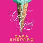 The Good Girls : Perfectionists - Sara Shepard