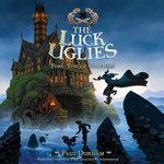 Fork-Tongue Charmers : Luck Uglies - Paul Durham