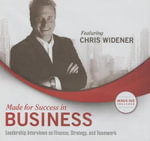 Are You Made for Success in Business? : Leadership Interviews with America S Top Business Minds on Finance, Strategy and Teamwork