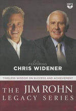 The Jim Rohn Legacy Series : Timeless Wisdom on Success and Achievement