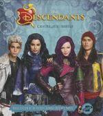 Descendants : The Junior Novel - Disney Press