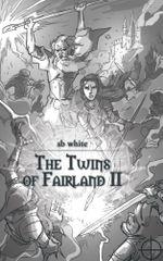 The Twins of Fairland II - sb white