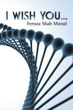 I wish you... - Feruza Shah Murad