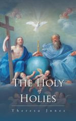 The Holy of Holies - Theresa Jones