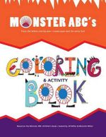 Monster ABC's Coloring Book : Trace Color Create - Jill D Miller