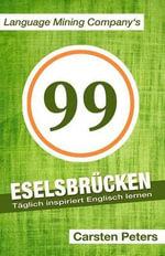 99 Eselsbrucken : Taglich Inspiriert Englisch Lernen - Carsten Peters