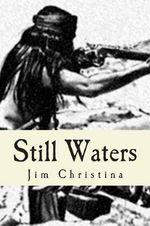 Still Waters - Jim Christina