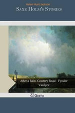 Saxe Holm's Stories - Helen Hunt Jackson
