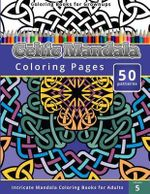 Coloring Books for Grownup : Celtic Mandala Coloring Pages: Intricate Mandala Coloring Books for Adults - Chiquita Publishing