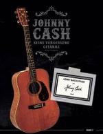 Johnny Cash : Seine Vergessene Gitarre - Walter Ringhofer