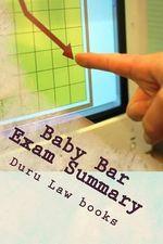 Baby Bar Exam Summary : 6 Published Bar Essays !!!!!! - Duru Law Books