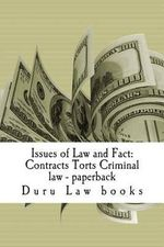 Issues of Law and Fact : Contracts Torts Criminal Law - Paperback: Writers of Six Published Bar Essays !!!!!! - Duru Law Books