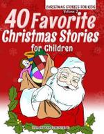 40 Favorite Christmas Stories for Children - Ironpower Publishing