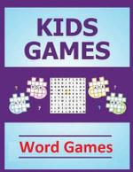 Kids Games : Word Games - Frances P Robinson