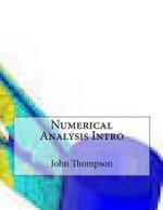 Numerical Analysis Intro - John M Thompson