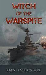 Witch of the Warspite - MR David Stanley