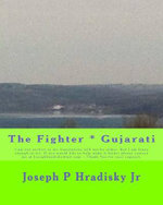 The Fighter * Gujarati - Joseph P Hradisky, Jr