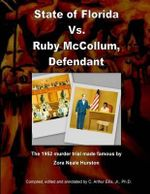 State of Florida vs. Ruby McCollum, Defendant - Dr C Arthur Ellis Jr