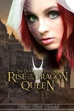 Rise of the Dragon Queen - Sherri Beth Mitchell