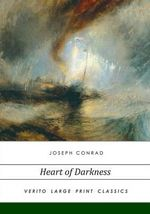 Heart of Darkness : Large Print Edition - Joseph Conrad