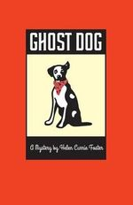 Ghost Dog - Helen Currie Foster