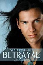 Betrayal : A Tall Pines Mystery - Aaron Paul Lazar