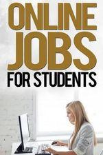 Online Jobs for Students - John Wood