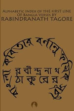 Alphabetic Index of the First Line of Bangla Verses - Noted Writer and Nobel Laureate Rabindranath Tagore
