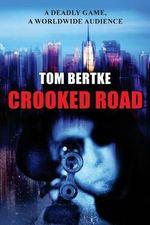 Crooked Road - Tom Bertke