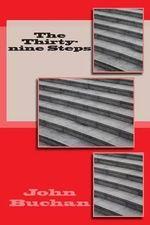 The Thirty-Nine Steps - MR John Buchan