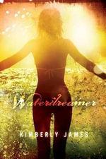Waterdreamer - Kimberly James
