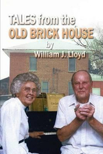 Tales from the Old Brick House - William James Lloyd
