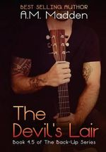 The Devil's Lair (Book 4.5 of the Back-Up Series) - A M Madden